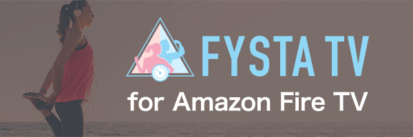 Fysta for Amazon Fire TV